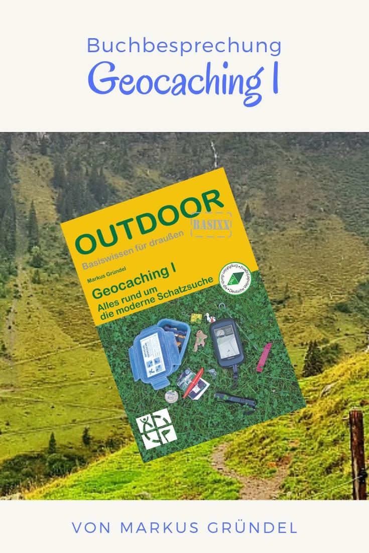 Buchbesprechung Geocaching I von Markus Gründel